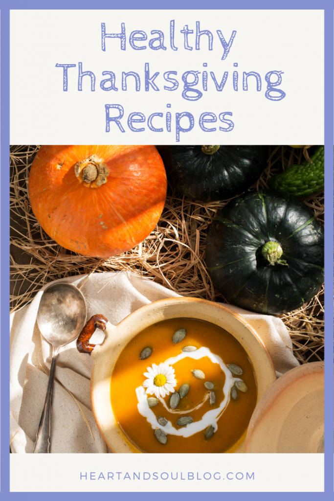 "Image of seasonal squashes and a bowl of squash soup with the title ""Healthy Thanksgiving Recipes"""