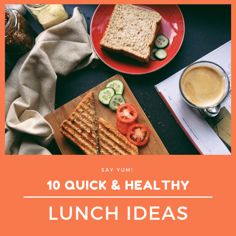 "White text against orange background reads ""10 Quick & Healthy Lunch Ideas"". Above text is birds eye view image of panini sandwich cut in two with sliced tomatoes and zucchini on the cutting board. Next to it is a red plate with a sandwich next to a cup of coffee."