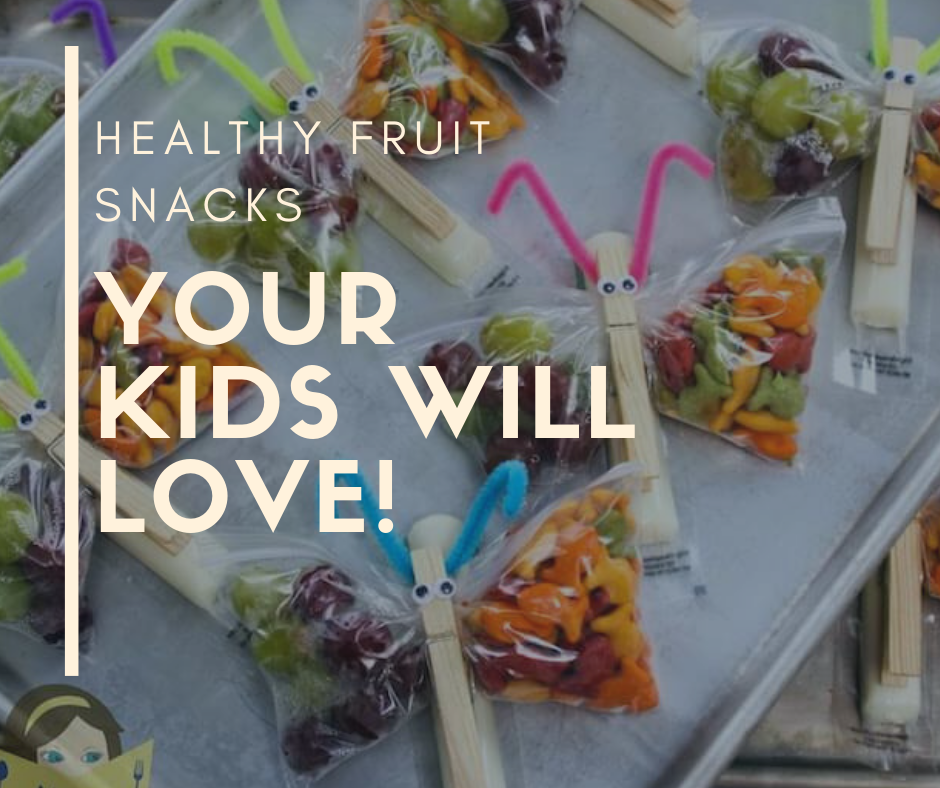 Tan Text: Healthy Fruit Snacks Your Kids Will Love Background: Fruit Butterflys