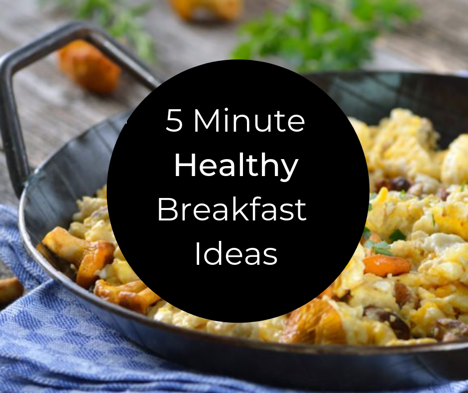 5 Minute Healthy Breakfast Ideas thumbnail image