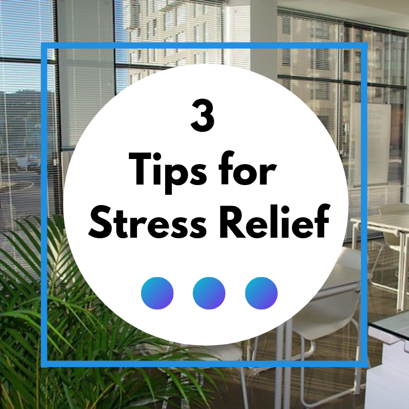 3 Easy Tips for Stress Relief thumbnail image