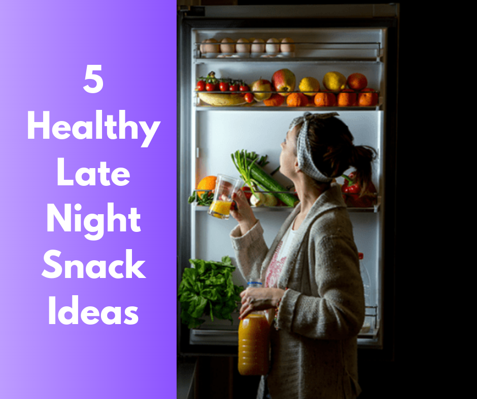 5 Healthy Late Night Snack Ideas thumbnail image