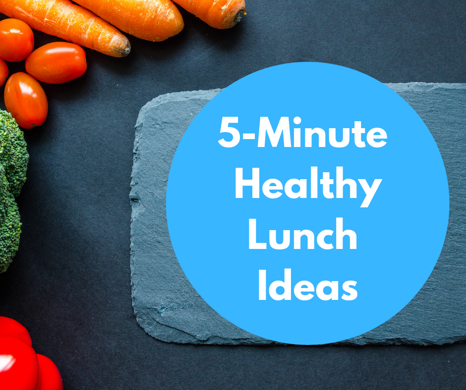 5 Minute Healthy Lunch Ideas thumbnail image