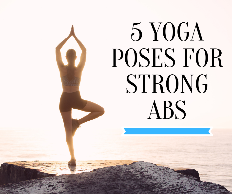 5 Yoga Poses for Strong Abs thumbnail image