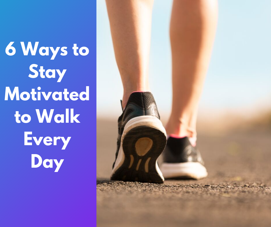 6 Ways to Stay Motivated to Walk Every Day thumbnail image