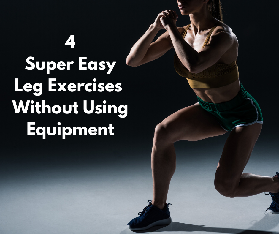 4 Easy Leg Exercises Without Using Equipment thumbnail image
