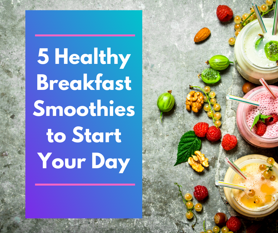 5 Healthy Breakfast Smoothies To Start Your Day thumbnail image