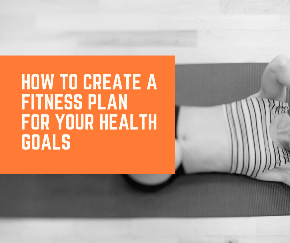 How to Create a Fitness Plan for Your Health Goals thumbnail image